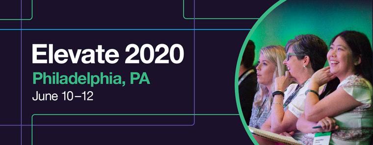 Elevate 2020 | Philadelphia, PA | June 10-12
