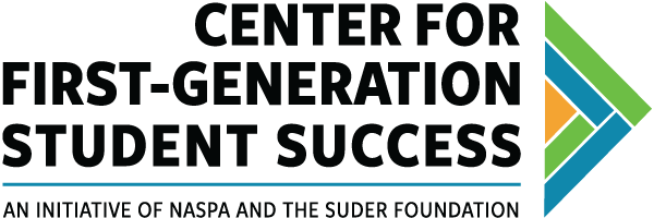 Center for First Generation Student Success - an initiative of NASPA and the Super Foundation